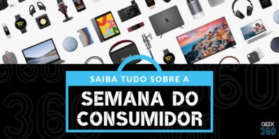 Quando é a Semana do Consumidor 2020? Tudo Sobre o Evento