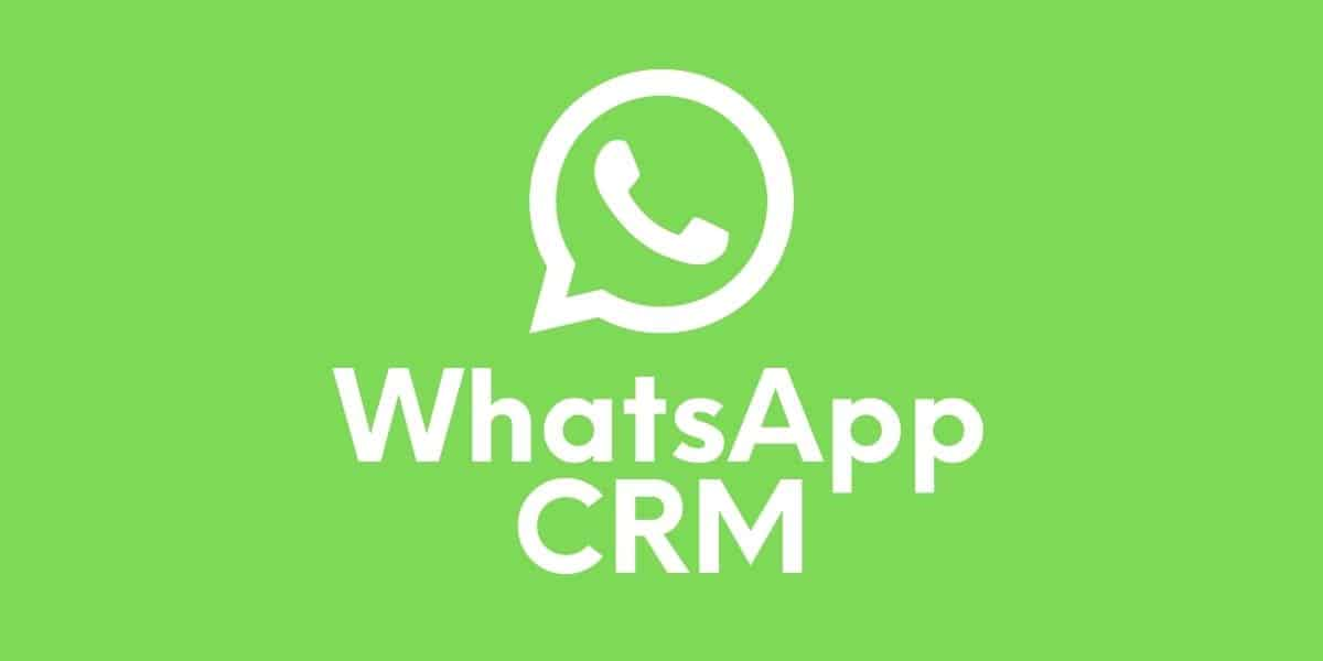 O que e whatsapp CRM